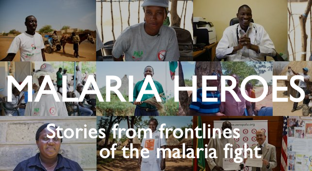 Malaria Heroes: Stories from the Frontlines of the Malaria Fight in Africa